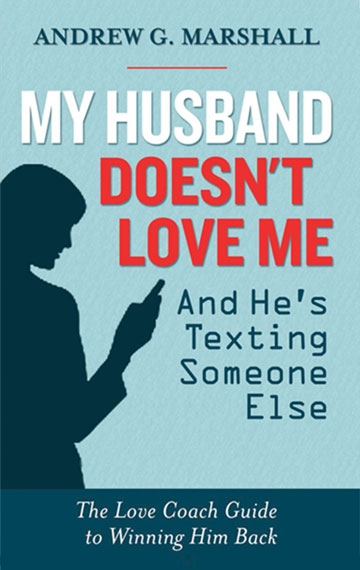 My Husband Doesnt Love Me And Hes Texting Someone Else