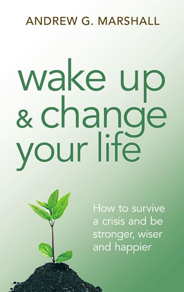 wake-up-and-change-your-life-andrew-g-marshall